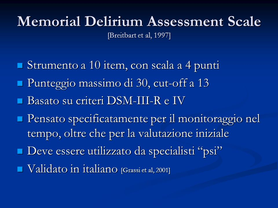 Memorial Delirium Assessment Scale [Breitbart et al, 1997]